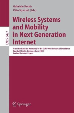 Wireless Systems and Mobility in Next Generation Internet - Kotsis, Gabriele / Spaniol, Otto (eds.)