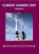 Climate Change 2001: Mitigation: Contribution of Working Group III to the Third Assessment Report of the Intergovernmental Panel on Climate Change - Metz, Bert / Davidson, Ogunlade / Swart, Rob / Pan, Jiahua (eds.)