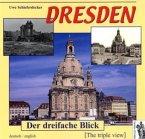 Dresden - Der dreifache Blick. Deutsch/Englisch