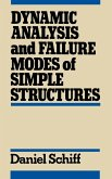 Dynamic Analysis and Failure Modes of Simple Structures