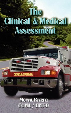 The Clinical & Medical Assessment