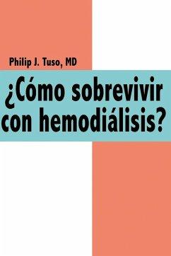 Cmo Sobrevivir Con Hemodilisis?