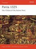 Pavia 1525: The Climax of the Italian Wars