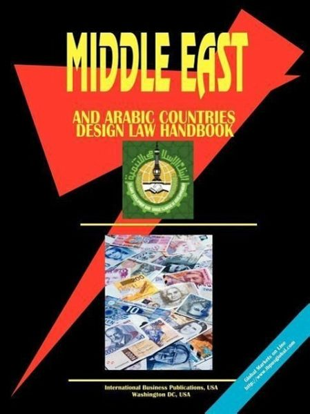 Middle East and Arabic Countries Design Law Handbook