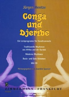 Conga und Djembe. Ein Lernprogramm für Handtrommeln, m. Audio-CD