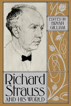 Richard Strauss and His World - Gilliam, Bryan (ed.)