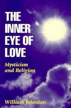 The Inner Eye of Love - Johnston, William