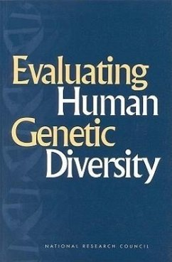 Evaluating Human Genetic Diversity - Committee on Human Genome Diversity Commission on Life Sciences Division on Earth and Life Studies