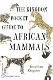 The Kingdon Pocket Guide to African Mammals