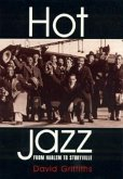 Hot Jazz: From Harlem to Storyville