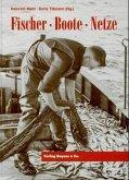 Fischer, Boote, Netze