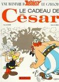 Asterix Französische Ausgabe 21. Les cadeau de Cesar