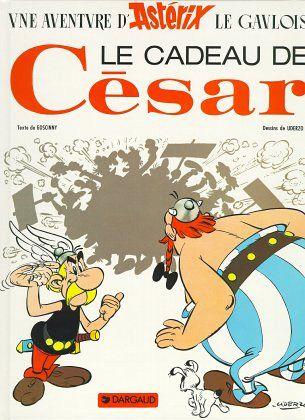 Asterix Französische Ausgabe 21. Les cadeau de Cesar - Goscinny, Rene