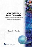 Mechanisms of Gene Expression: Structure, Function and Evolution of the Basal Transcriptional Machine