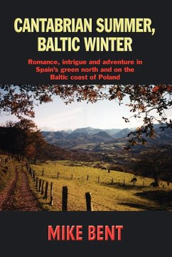 Cantabrian Summer, Baltic Winter - Bent, Mike