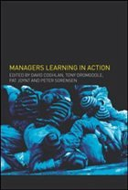 Managers Learning in Action: Management Learning, Research and Education