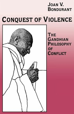 Conquest of Violence - Bondurant, Joan Valerie
