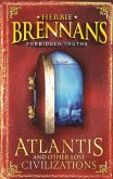 Herbie Brennan's Forbidden Truths: Atlantis