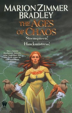 The Ages of Chaos - Bradley, Marion Zimmer
