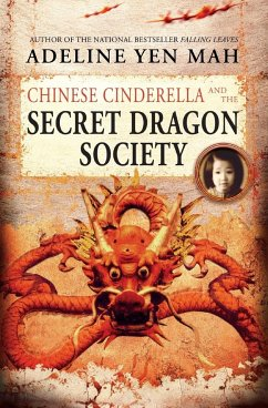 Chinese Cinderella and the Secret Dragon Society - Mah, Adeline Yen