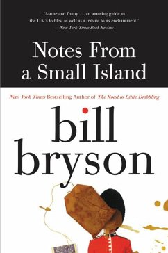 Notes from a Small Island - Bryson, Bill