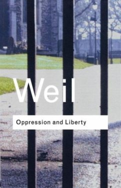 Oppression and Liberty - Weil, Simone