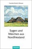 Sagen und Märchen aus Nordfriesland
