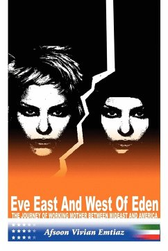 Eve East & West of Eden: The Journey of Working Mother Between Mideast and America