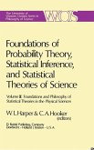 Foundations of Probability Theory, Statistical Inference, and Statistical Theories of Science