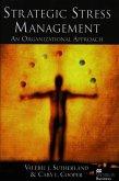 Strategic Stress Management: An Organizational Approach