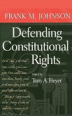 Defending Constitutional Rights