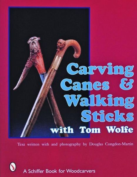 Carving canes walking sticks with tom wolfe von