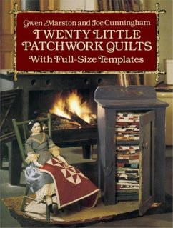 Twenty Little Patchwork Quilts: With Full-Size ...