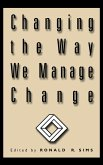 Changing the Way We Manage Change
