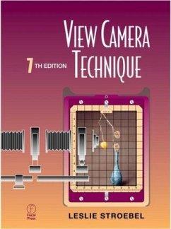 View Camera Technique - Stroebel, Leslie D.