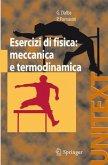 Esercizi di Fisica: Meccanica e Termodinamica
