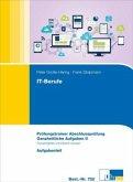 IT-Berufe Ganzheitliche Aufgaben II. Prüfungstrainer Abschlussprüfung