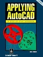 Applying AutoCAD - Wohlers, Terry T.