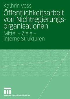 Öffentlichkeitsarbeit von Nichtregierungsorganisationen - Voss, Kathrin