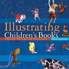 Illustrating Children´s Books: Creating Picture...