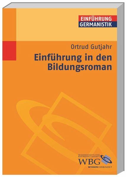Einführung in den Bildungsroman - Gutjahr, Ortrud