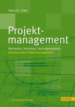 Projektmanagement - Litke, Hans-Dieter