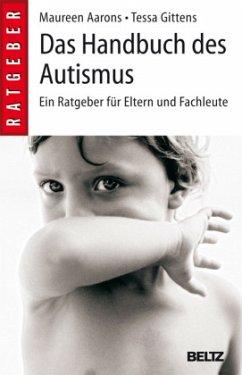Das Handbuch des Autismus - Aarons, Maureen; Gittens, Tessa