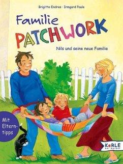 Familie Patchwork - Endres, Brigitte; Paule, Irmgard