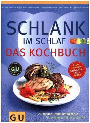 Schlank Im Schlaf Das Kochbuch Portofrei Bei Bücherde Bestellen