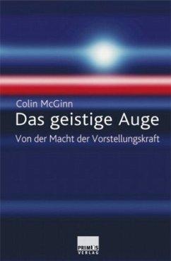 Das geistige Auge - McGinn, Colin