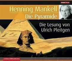 Die Pyramide, 4 Audio-CDs - Mankell, Henning