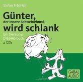 Günter, der innere Schweinehund, wird schlank, 2 Audio-CDs
