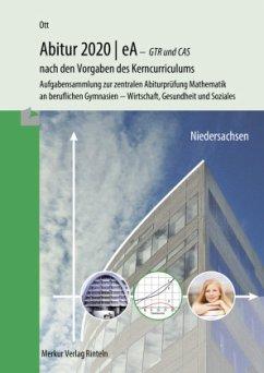 Abitur 2020   eA - GTR. Niedersachsen - Ott, Roland