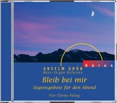 Bleib bei mir, 1 Audio-CD - Grün, Anselm